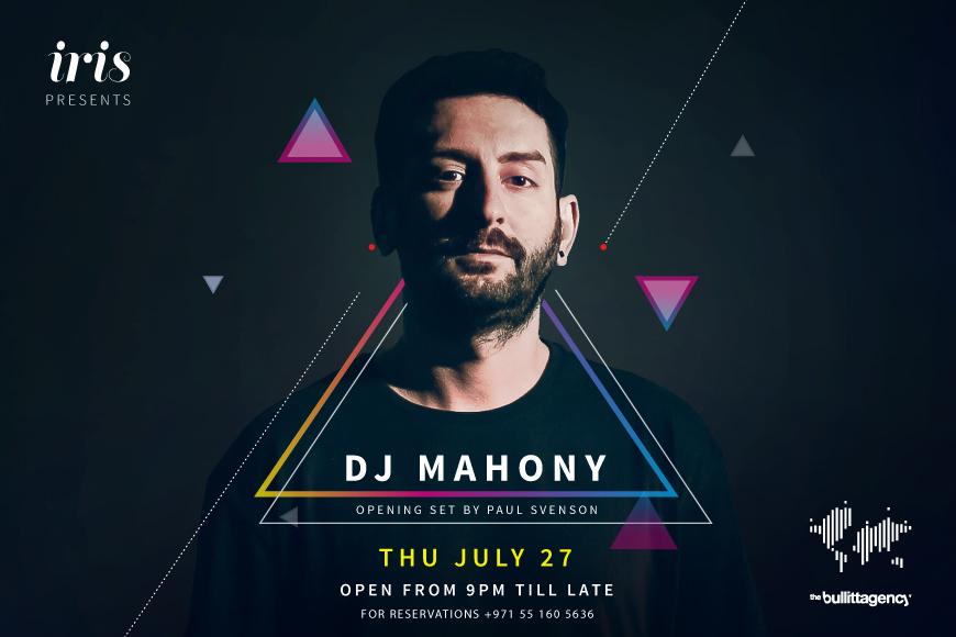 Iris Yas Presents: DJ Mahony on Thursday, July 27